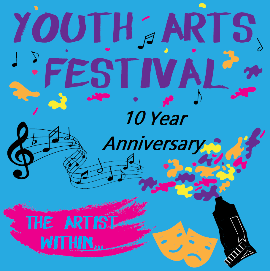 10th Annual Youth Arts Festival Arrives Soon!